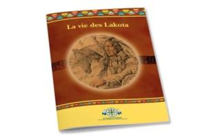La vie des Lakota